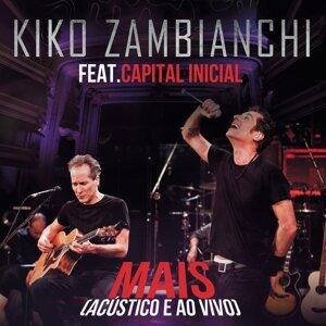 Kiko Zambianchi feat. Capital Inicial 歌手頭像
