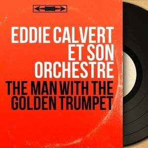 Eddie Calvert et son orchestre 歌手頭像