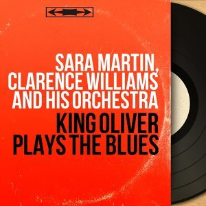 Sara Martin, Clarence Williams and His Orchestra