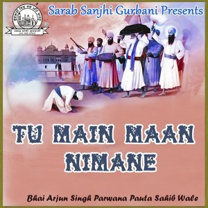 Bhai Arjun Singh Parwana Pauta Sahib Wale 歌手頭像