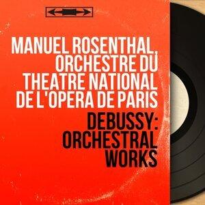 Manuel Rosenthal, Orchestre du Théâtre national de l'Opéra de Paris 歌手頭像