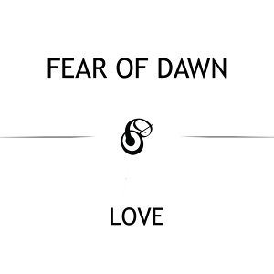 Fear Of Dawn 歌手頭像