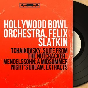 Hollywood Bowl Orchestra, Felix Slatkin 歌手頭像