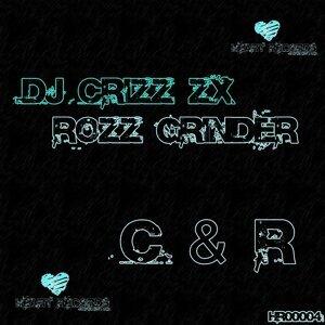 Dj Crizz Zx & Rozz Grinder 歌手頭像