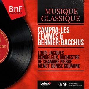 Louis-Jacques Rondeleux, Orchestre de chambre Pierre Menet, Denise Gouarne 歌手頭像