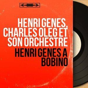 Henri Genès, Charles Oleg et son orchestre 歌手頭像