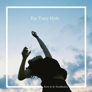For Tracy Hyde 歌手頭像