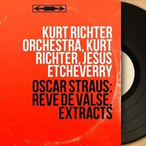 Kurt Richter Orchestra, Kurt Richter, Jésus Etcheverry 歌手頭像