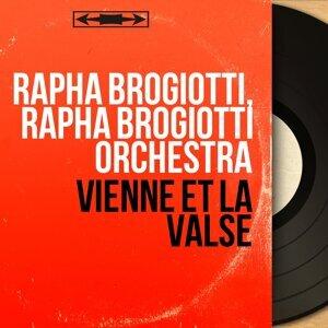 Rapha Brogiotti, Rapha Brogiotti Orchestra 歌手頭像
