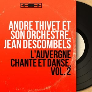 André Thivet et son orchestre, Jean Descombels 歌手頭像