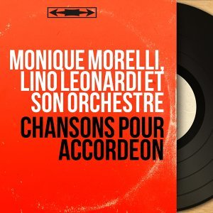 Monique Morelli, Lino Léonardi et son orchestre 歌手頭像