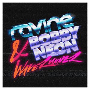 Ravine & Bobby Neon 歌手頭像