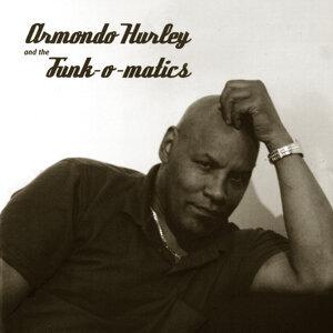 Armondo Hurley and the Funk-o-matics 歌手頭像