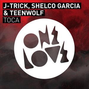 J-Trick, Shelco Garcia & Teenwolf