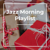 Background Instrumental Jazz & Coffee House Classics & Jazz Morning Playlist