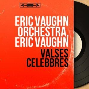 Eric Vaughn Orchestra, Eric Vaughn 歌手頭像