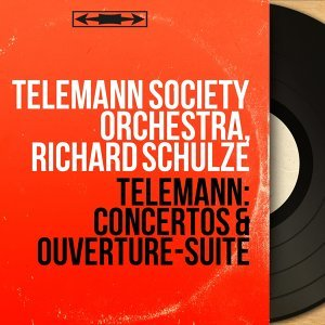 Telemann Society Orchestra, Richard Schulze 歌手頭像