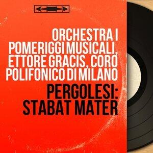Orchestra I Pomeriggi Musicali, Ettore Gracis, Coro polifonico di Milano 歌手頭像