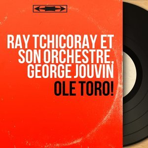 Ray Tchicoray et son orchestre, George Jouvin 歌手頭像