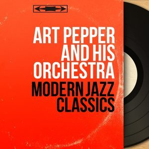 Art Pepper and His Orchestra 歌手頭像