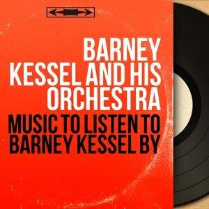 Barney Kessel and His Orchestra 歌手頭像