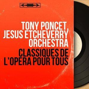 Tony Poncet, Jésus Etchéverry Orchestra 歌手頭像
