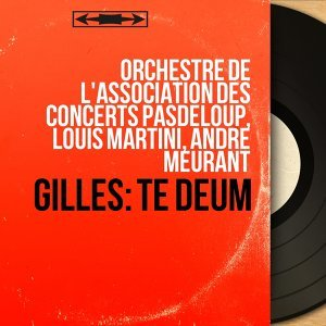 Orchestre de l'Association des concerts Pasdeloup, Louis Martini, André Meurant 歌手頭像