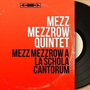 Mezz Mezzrow Quintet 歌手頭像