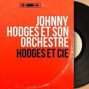 Johnny Hodges et son orchestre 歌手頭像