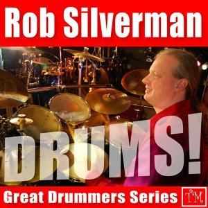 Great Drummers Series: Rob Silverman 歌手頭像