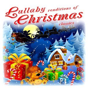 Lullaby Renditions of Christmas Classics アーティスト写真