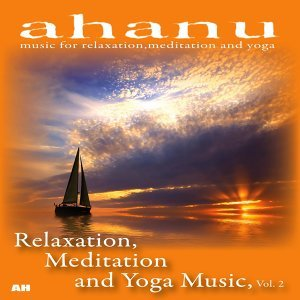 Ahanu: Music for Relaxation, Meditation and Yoga 歌手頭像