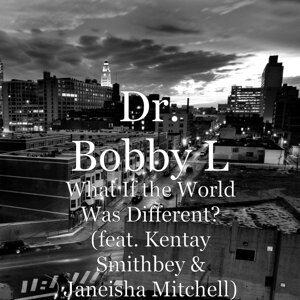 Dr. Bobby L 歌手頭像