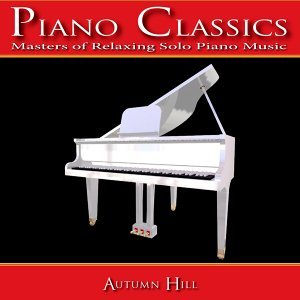 Piano Classics: Masters of Relaxing Solo Piano Music アーティスト写真
