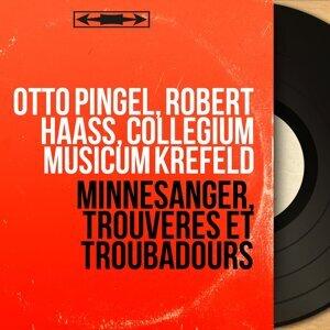 Otto Pingel, Robert Haass, Collegium Musicum Krefeld 歌手頭像