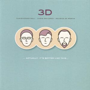 3D: Ch. Dell, Ch. Dahlgren, M. de Martin アーティスト写真