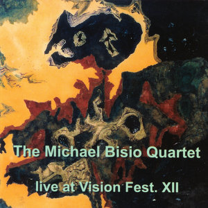 The Michael Bisio Quartet 歌手頭像