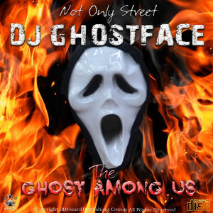 Not Only Street DJ Ghostface 歌手頭像
