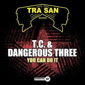 T.C. & Dangerous Three 歌手頭像