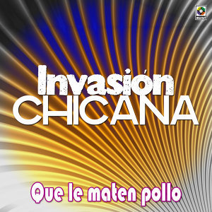 Invasion Chicana 歌手頭像