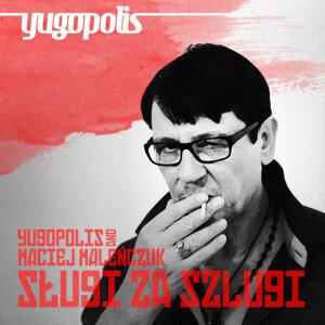 Maciej Malenczuk,Yugopolis 歌手頭像