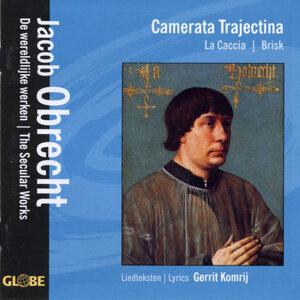 Camerata Trajectina, La Caccia , Brisk 歌手頭像