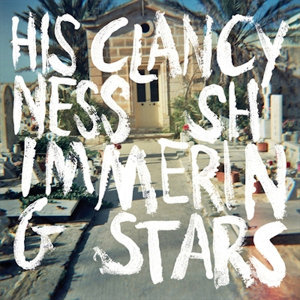 His Clancyness/ Shimmering Stars 歌手頭像