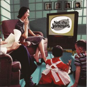 Not The Joneses