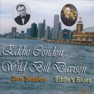 Eddie Condon and Wild Bill Davison 歌手頭像