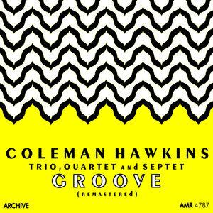 Coleman Hawkins Trio, Coleman Hawkins Quartet & Coleman Hawkins Septet 歌手頭像