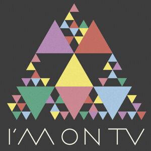 I'm On TV 歌手頭像