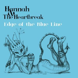 Hannah & the Heartbreak