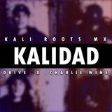 Kali Roots Mx, Drive, Charlie Wine