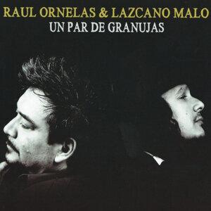 Lazcano Malo & Raúl Ornelas 歌手頭像